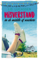 Misverstand in de middle of nowhere - Lis Lucassen