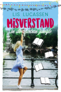 Misverstand in de urban jungle - Lis Lucassen