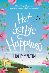 Het dorpje Happiness - Holly Martin