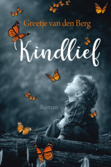 Kindlief - Greetje van den Berg
