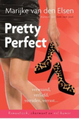 Pretty perfect - Rianne Verwoert