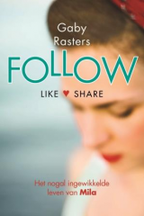 Follow - Gaby Rasters