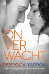 Onverwacht (Flight & Glory deel 3) - Rebecca Yarros