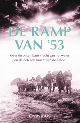 De ramp van '53 - Jos van Manen Pieters